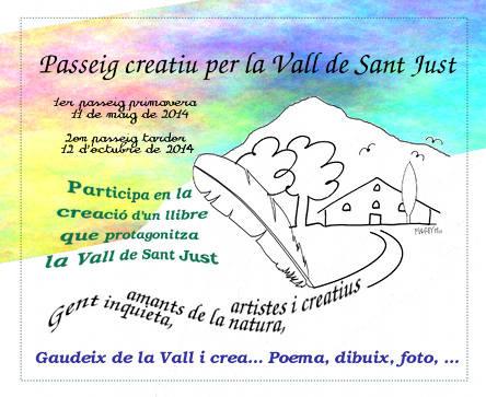 Passeig creatiu per la Vall de Sant Just...